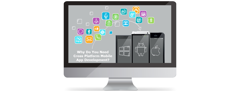 why-do-you-need-cross-platform-mobile-app-development