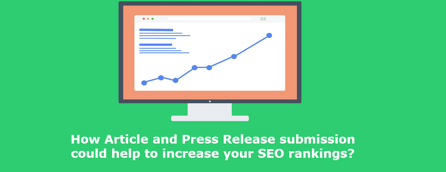 how-article-and-press-release-submission-could-help-to-increase-your-seo-rankings